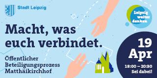 """Flyer zum Auftakt der Beteiligung zur Entwicklung des Matthäikirchhofes """"Macht, was euch verbindet"""" alle Infos im Artikel"""